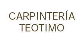 CARPINTERÍA TEOTIMO