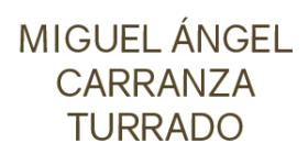 MIGUEL ÁNGEL CARRANZA TURRADO